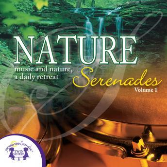 Free Nature Serenades Vol. 1 Audiobook read by Gifts of Music