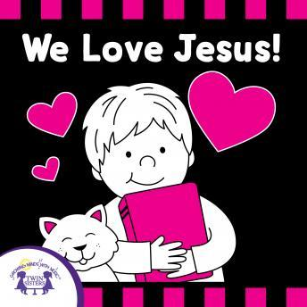 We Love Jesus