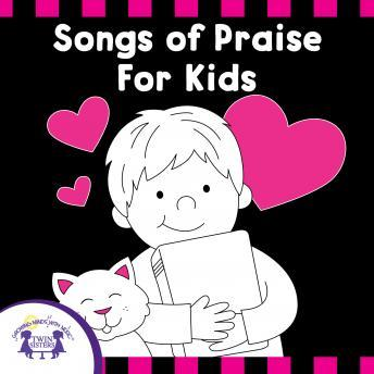 Songs Of Praise For Kids
