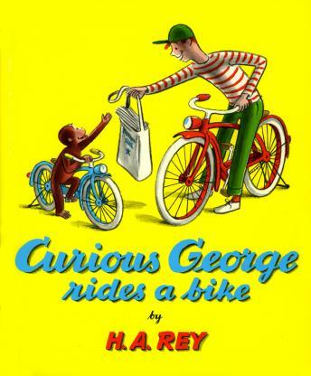 Download Curious george rides a bike by H.A. Rey