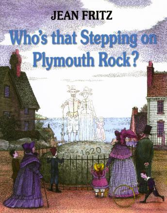 Who's That Stepping On Plymoth Rock?
