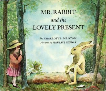 Mr. Rabbit & The Lovely Present