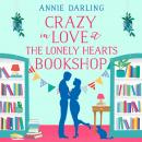 Crazy in Love at the Lonely Hearts Bookshop Audiobook