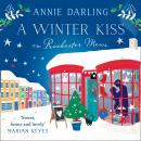 A Winter Kiss on Rochester Mews Audiobook