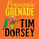 Pinapple Grenade: A Novel