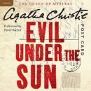 Evil Under the Sun: A Hercule Poirot Mystery