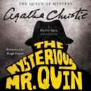 The  Mysterious Mr. Quin: A Harley Quin Collection