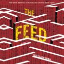 The Feed: A Novel Audiobook