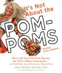 It's Not About the Pom-Poms