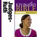 KJV Audio Bible, Dramatized: Judges and Ruth