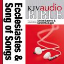 King James Version Audio Bible: The Books of Ecclesiastes and Song of Songs Performed by Stefan Rudnicki and Samantha Eggar