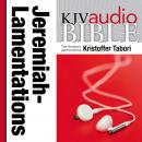 King James Version Audio Bible: The Books of Jeremiah and Lamentations Performed by Kristoffer Tabori