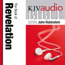 King James Version Audio Bible: The Book of  Revelation Performed by John Rubinstein