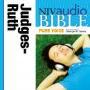 NIV Audio Bible, Pure Voice: Judges and Ruth, Narrated by George W. Sarris