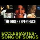 Inspired By ... The Bible Experience: Ecclesiastes - Song of Songs