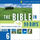 The Bible in 90 Days: Week 6: Esther 1:1 - Psalm 89:52