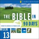 The Bible in 90 Days: Week 13: 1 Thessalonians 1:1 - Revelation 22:21