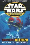 Star Wars: The New Jedi Order: Dark Tide II: Ruin