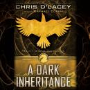 A Dark Inheritance: The Unicorne File Book #1