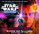 Destiny's Way: Star Wars (The New Jedi Order)