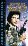 Ambush at Corellia: Star Wars (The Corellian Trilogy)