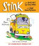 Stink and the World's Worst Super-Stinky Sneakers & Stink and the Great Guinea Pig Express
