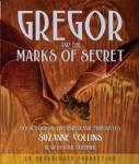 Underland Chronicles Book Four: Gregor and the Marks of Secret