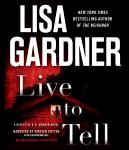 Live to Tell: A Detective D. D. Warren Novel