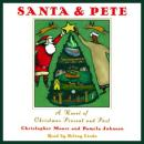 Santa & Pete: A Novel of Christmas Present and Past