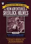 The Scandal in Bohemia and The Second Generation: The New Adventures of Sherlock Holmes, Episode #9