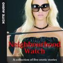 Neighbourhood Watch - A collection of five erotic stories