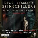 Spinechillers Vol. 2 - Doug Bradley's Classic Horror Audio Books