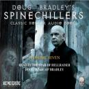 Spinechillers Vol. 7 - Doug Bradley's Classic Horror Audio Books