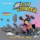 The Molly Danger: Episode One: Mighty