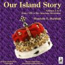 Our Island Story, Volume 3,Volume 4
