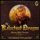 The Reluctant Dragon: Young Adult Version