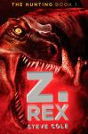 The Hunting, Book 1: Z. Rex