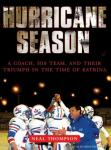 Hurricane Season: A Coach, His Team, and Their Triumph in the Time of Katrina