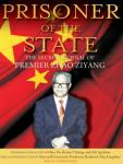 Prisoner of the State: The Secret Journal of Premier Zhao Ziyang