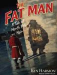Fat Man: A Tale of North Pole Noir