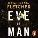 Eve of Man: Eve of Man Trilogy, Book 1 Audiobook