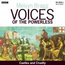 Voices of the Powerless: Castles and Cruelty: York, William the Conqueror and the Harrying of the North
