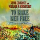 To Make Men Free: A Novel