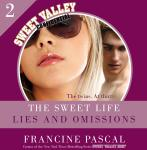 The Sweet Life #2: Lies and Omissions