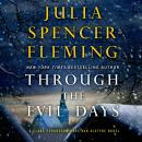 Through the Evil Days: A Clare Fergusson/Russ Van Alstyne Mystery