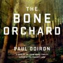 The Bone Orchard: A Novel