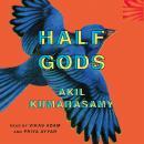 Half Gods Audiobook