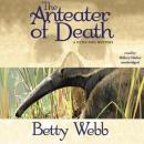 The Anteater of Death: A Gunn Zoo Mystery