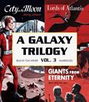 A Galaxy Trilogy, Vol. 3