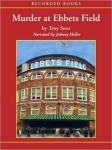 Murder at Ebbets Field: A Mickey Rawlings Baseball Mystery